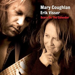 Mary Coughlan & Erik Visser-Scars On the Calendar