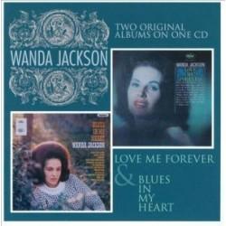 Wanda Jackson-Love Me Forever/Blues In My Heart