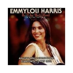 Emmylou Harris & The Hot Band-Amazing Grace Coffee House Evanston, IL 15 May 1975