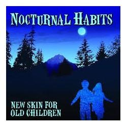Nocturnal Habits-New Skin For Old Children