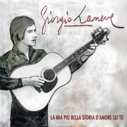 Sergio Laneve-La Mia Più Bella Storia D'Amore Sei Tu
