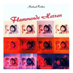 Michael Rother-Flammende Herzen