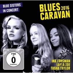 Blues Artisti Vari (Ina Forsman, Layla Zoe & Tasha Taylor)-Blues Caravan 2016