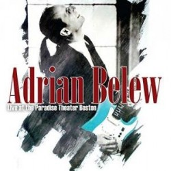 Adrian Belew-Live At The Paradise Theater Boston