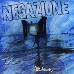 Negazione-Little Dreamer