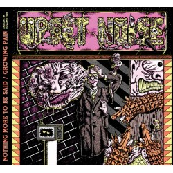 Upset Noise-Nothing More To Be Said/Growing Pain