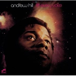 Andrew Hill-Lift Every Voice