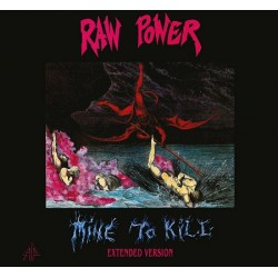 Raw Power-Mine To Kile (Extended Version)