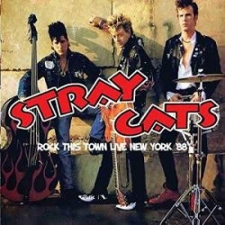 Stray Cats-Rock This Town Live New York '88