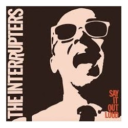 Interrupters-Say It Out Loud