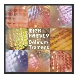 Mick Harvey-Delirium Tremens