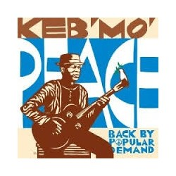 Keb'mo-Peace-Back By Popular Demand