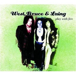 West, Bruce & Laing – Play With Fire