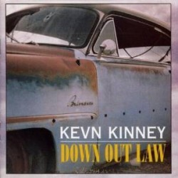 Kevn Kinney-Down Out Law