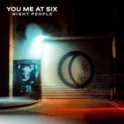 You Me At Six-Night People