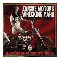 Zombie Motors Wrecking Yard-Supersonic Rock'n Roll