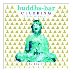 Dance Music Artisti Vari-Buddha-Bar Clubbing (In Deep Session With Dj Ravin )