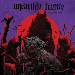 Unearthly Trance-Stalking The Ghost