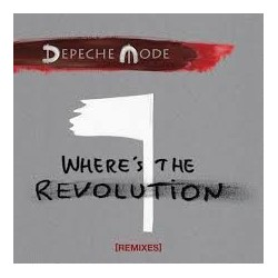 Depeche Mode-Where's The Revolution (Remixes)