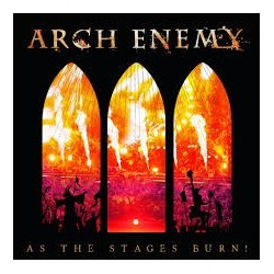 Arch Enemy-As The Stage Burn!
