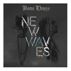 Bone Thugs-New Waves