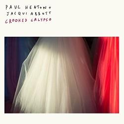 Paul Heaton+Jaqui Abbott-Croked Calypso