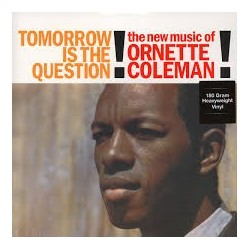 Ornette Coleman-Tomorrow Is The Question