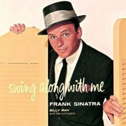 Frank Sinatra-Swing Along With Me