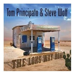 Tom Principato & Steve Wolf-Long Way Home