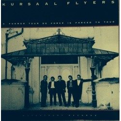 Kursaal Flyers-A Formal Tour De Force In Force To Tour