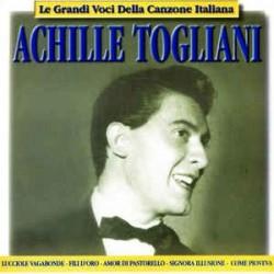 Achille Togliani-Le Grandi Voci Della Canzone Italiana