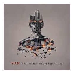Vuur-In This Moment We Are Free-Cities