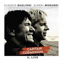 Claudio Baglioni & Gianni Morandi-Capitani Coraggiosi Il Live