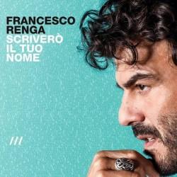 Francesco Renga-Scrivero Il Tuo Nome