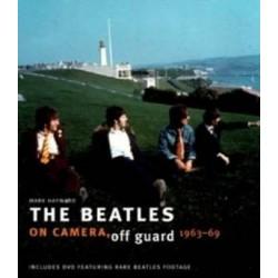 Beatles-Beatles On Camera, Off Guard 1963-69