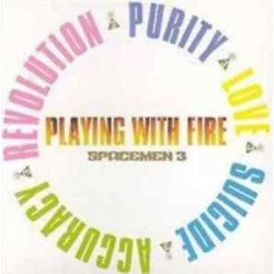 Spacemen 3-Playing With Fire
